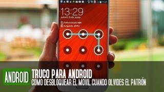 getlinkyoutube.com-Cómo desbloquear un móvil Android si olvidas el patrón de acceso