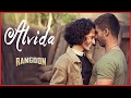 Alvida Video Song | Rangoon | Saif Ali Khan, Kangana Ranaut, Shahid Kapoor | T-Series