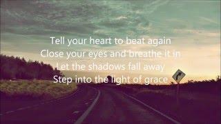 Tell Your Heart To Beat Again (Lyrics) By: Danny Gokey