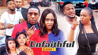 UNFAITHFUL 1 - 2018 LATEST NIGERIAN NOLLYWOOD MOVIES