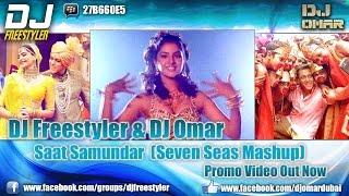 DJ Freestyler - Saat Samundar (Seven Seas Mashup)