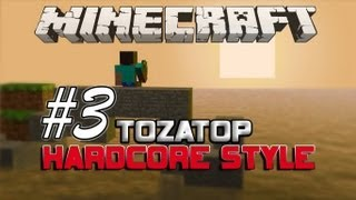 Minecraft ToZaTop Hardcore Style LP E.3 | Enderman Go Back