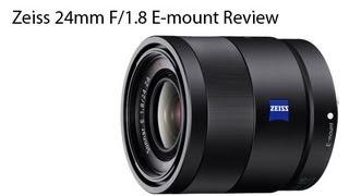 getlinkyoutube.com-Zeiss E-mount 24mm F/1.8 ZA Review
