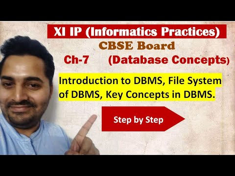 Class 11 IP | # 19 | Ch-7 | Database Concepts| CBSE Board