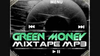 Green money - Mixtape mp3