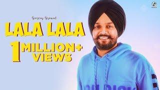 New Punjabi Song 2018 | LALA LALA | GURTAJ GREWAL | LADDI GILL | Latest Punjabi Songs 2018