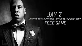 How to be successful | Jay Z Blueprint | Music Industry | Motivation | Free Game