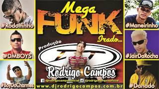 getlinkyoutube.com-Dj Rodrigo Campos - MegaFunk Irado 1.0