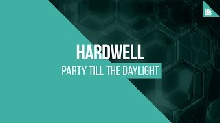 getlinkyoutube.com-Hardwell - Party Till The Daylight [FREE DOWNLOAD]