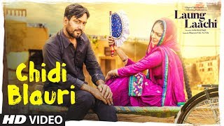 Chidi Blauri: Laung Laachi (Full Song) Ammy Virk,  Mannat Noor | Neeru Bajwa | Latest Punjabi Movie