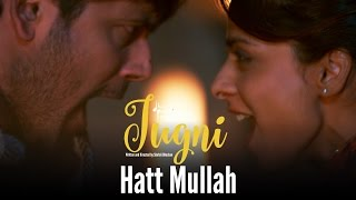 getlinkyoutube.com-Jugni – Hatt Mullah | Sugandha | Siddhant | Clinton Cerejo | Bianca Gomes