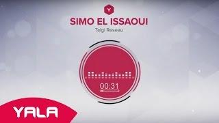 getlinkyoutube.com-Simo El Issaoui - Talgi Reseau (Audio) / سيمو العيساوي - طلقي الريزو