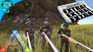 S4E37 EXTRA EXTRA READ ALL ABOUT IT - ARK Times News Paper Event! ARK: Survival Evolved PVP Season