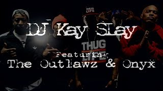 DJ Kay Slay - My Brother's Keeper (ft. The Outlawz & Onyx)