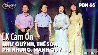 getlinkyoutube.com-Phi Nhung, Mạnh Quỳnh, Như Quỳnh, Thế Sơn - LK Cảm Ơn & Xuân Này Con Không Về -  PBN 66