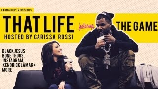 Game - Karmaloop TV's : That Life
