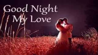 getlinkyoutube.com-Romantic Good Night Wishes Greetings For Lover Cute GF BF