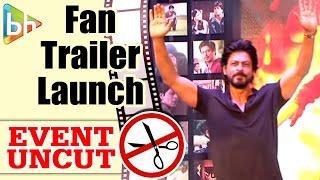 getlinkyoutube.com-Fan OFFICIAL Trailer Launch | Shah Rukh Khan | Event Uncut
