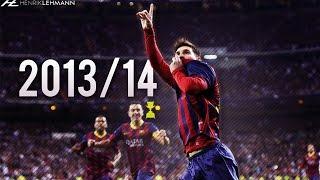 Lionel Messi ● 2013/14 ● Goals, Skills & Assists