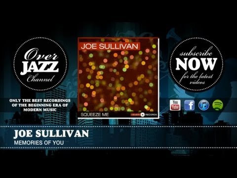 Joe Sullivan - Memories of you (1944)