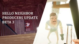 Hello Neighbor - Béta 3 Producers Frissítés