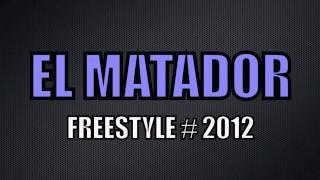 El matador - Freestyle