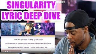 BTS V | SINGULARITY | LYRIC DEEP DIVE |  [Han|Rom|Eng lyrics] REACTION!!!
