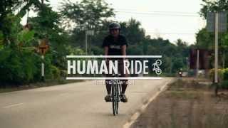 getlinkyoutube.com-13 Human Ride จักรยานบันดาลใจ ตอน ชุมชนสองล้อ HD (29 ธ.ค 2556)