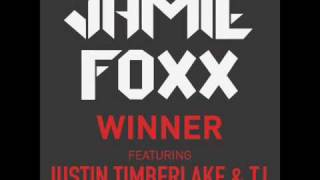 Jamie Foxx - Winner (ft. Justin Timberlake & TI)
