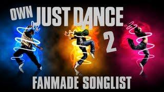 getlinkyoutube.com-Just Dance - Own/Fanmade Song List 2 (September 2013)