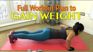 Workout Plan to GAIN WEIGHT for Women width=