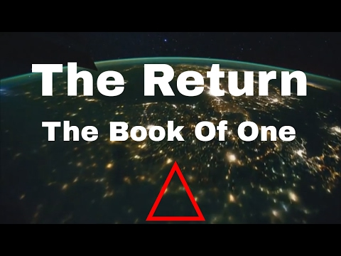 The Book Of One - The Return (Chapter One)