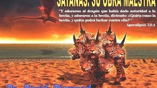 getlinkyoutube.com-DAVID DIAMOND - SATANÁS: SU OBRA MAESTRA