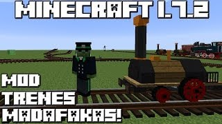 getlinkyoutube.com-Minecraft 1.7.2 MOD LOS TRENES MADAFAKAS!