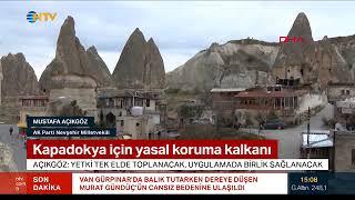 Nevşehir Milletvekili Açıkgöz: 'Kapadokya Alan Başkanlığı ile yetki tek elde toplanacak'