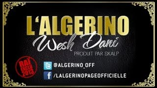 getlinkyoutube.com-L'Algérino - Wesh Dani (son)