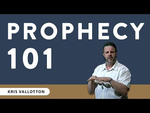 Kris Vallotton - Prophecy 101
