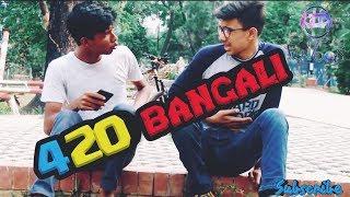 420 BANGALI || FunToos ||