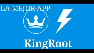 King Root (acceso root en minutos para tu android)