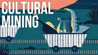 Cultural Mining