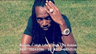 Mavado - High Life