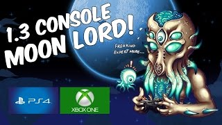 getlinkyoutube.com-Terraria 1.3 CONSOLE UPDATE! | MOON LORD | PS4 | XBOX ONE