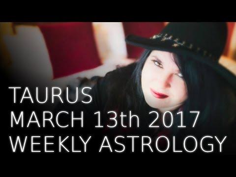 Taurus Weekly Astrology Forecast 13th March 2017