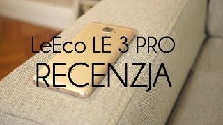 LeEco LE 3 pro - zagrożenie dla Xiaomi? test, recenzja #74 [PL]