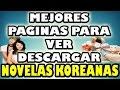 Las Mejores Paginas Para Descargar y Ver Dormas   Novelas Coreanas 2014