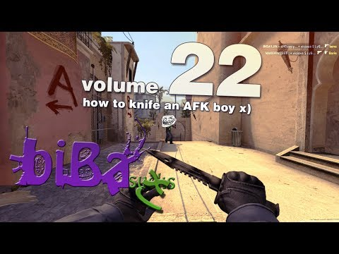 biBa sucks #22 - how to knife an AFK boy