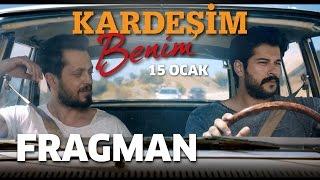 getlinkyoutube.com-Kardeşim Benim - Fragman