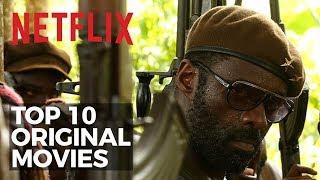 Top 10 Best Netflix Original Movies to Watch Now!