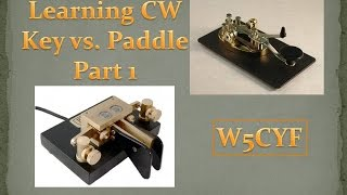 getlinkyoutube.com-Learning CW - Key VS Paddle - Part 1