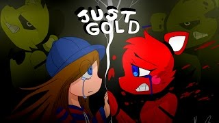 getlinkyoutube.com-[FNAF Animation] Just Gold -- Shgurr